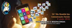 50_dia_mundial_comunicacoes_sociais_2016_cartaz-750x350